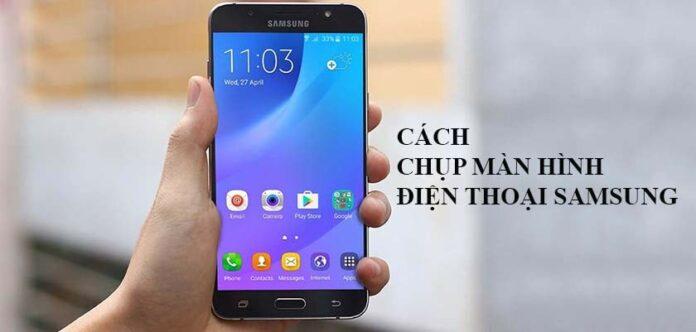 Cách chụp màn hình điện thoại Samsung J7, J7 Pro/Prime