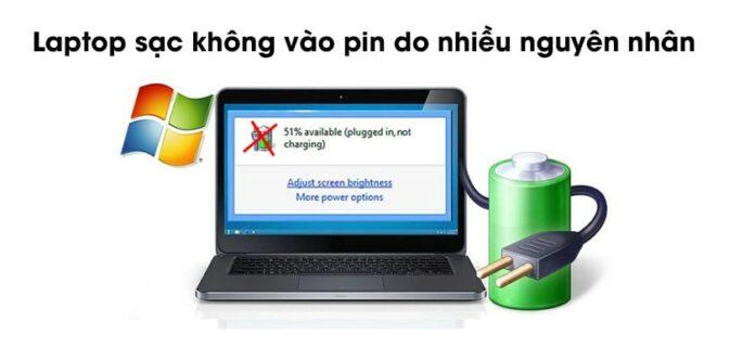 Nguyên nhân laptop sạc không vào pin