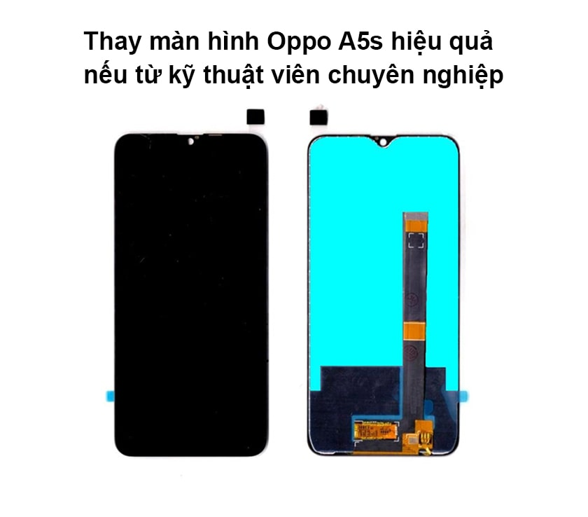 Thay màn hình Oppo A5s có thực sự hiệu quả?