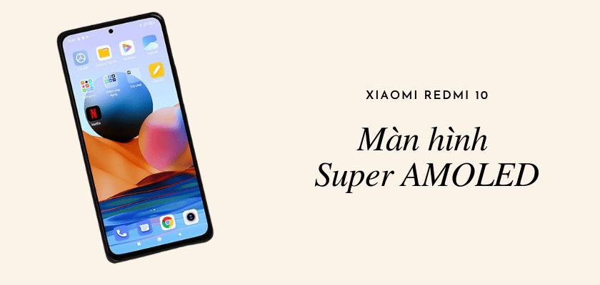 Đánh giá chi tiết điện thoại Xiaomi Redmi 10